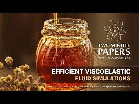 Efficient Viscoelastic Fluid Simulations | Two Minute Papers #220