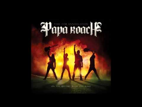 Papa Roach - To be Loved (Live) HQ + Lyrics