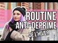 ♥ Routine de l'Hiver anti-déprime ♥
