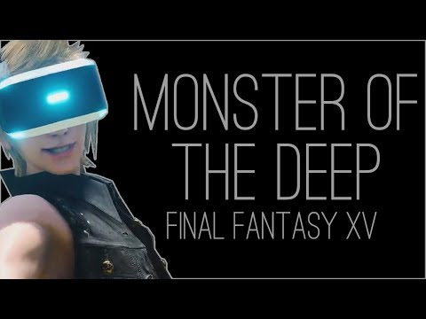 『RSS』Monster of the Deep: Final Fantasy XV