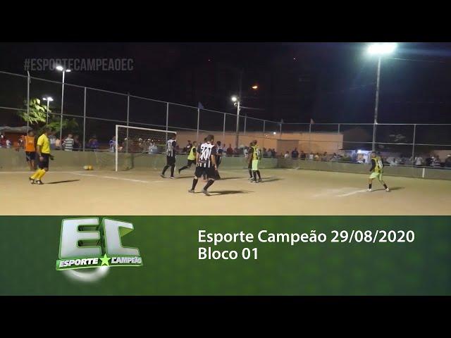Esporte Campeão 29/08/2020 - Bloco 01