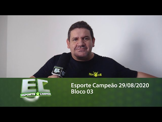 Esporte Campeão 29/08/2020 - Bloco 03