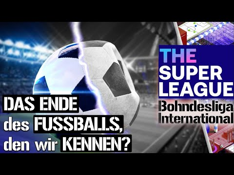 Super League schockt Europa | Bohndesliga International Brennpunkt