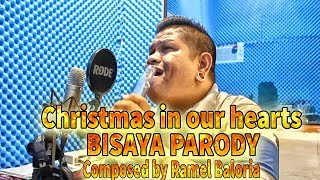Christmas In Our Hearts Bisaya Parody