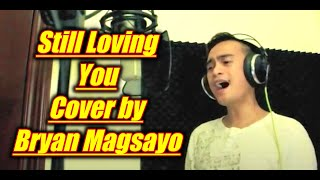 Scorpions - Still Loving You Cover BY Bryan