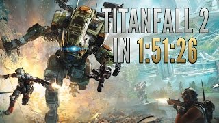 Titanfall 2 Speedrun in 1:51:26 [World Record]