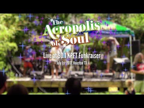 "The Acropolis of Soul LIVE full performance @ 90.1 KPFT ""Funk-raiser"" 7/1/17"