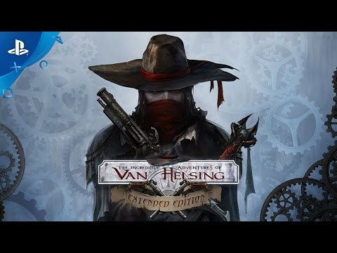 The Incredible Adventures of Van Helsing: Extended Edition - Launch Trailer | PS4