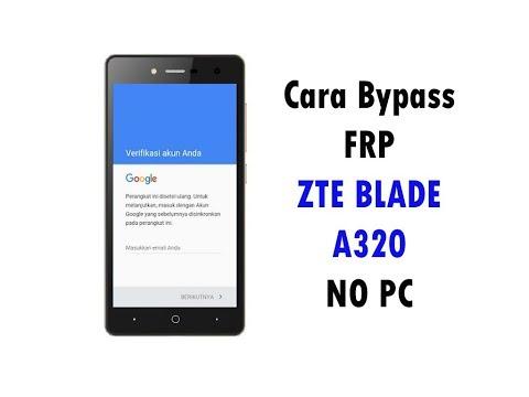cara-bypass-frp-zte-blade-a320-tanpa-pc
