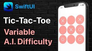 SwiftUI Tic Tac Toe | Multiple AI Difficulties | MVVM | Portfolio Project