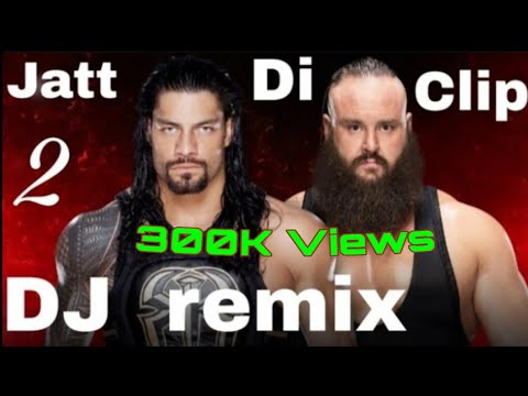 Jatt Di Clip 2 Singga Now Remix 2019 Subscribe Now 🔔🔔🔔🔔....Wwe Records 👍👍