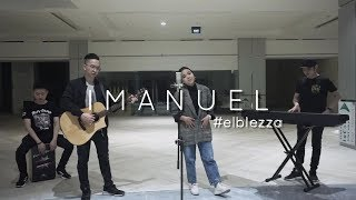Imanuel - JPCC Worship (Elblezza Cover Ft Priska Utari)