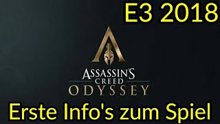 Assassin's Creed Odyssey / E3 2018 - Game News (German)