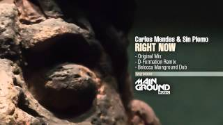 Carlos Mendes & Sin Plomo - Right Now ( Original Mix ) Prev.