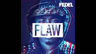 Fedel - My Own Style