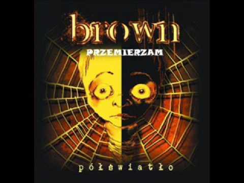 Brown   Przemierzam