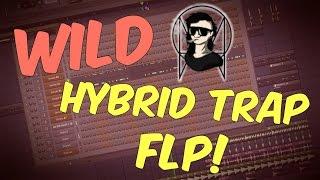 Free Wild HYBRID TRAP FLP | FL Studio Template 31