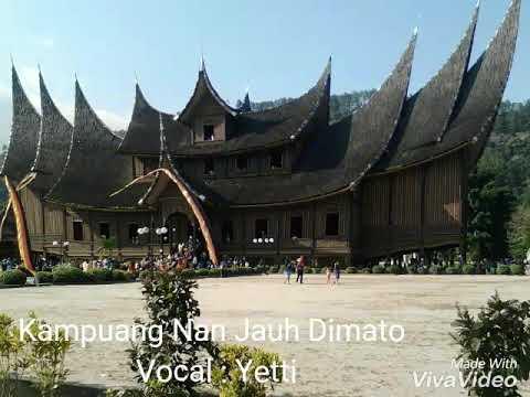 "Lagu Minang ""Kampuang Nan Jauh Dimato""  Vocal : Yetti"