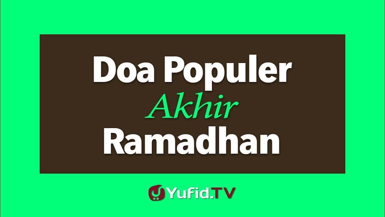 Doa Populer Akhir Ramadhan Youtube