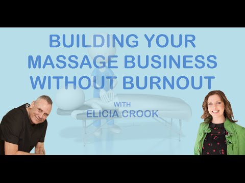 Massage Marketing |  How To Build Your Massage Business With