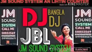 New Bangla DJ mix jbl mahsup song DJ Milon or DJ Alamgir song Remix By DJ Milon