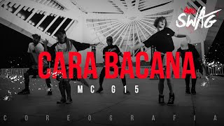 Cara Bacana - MC G15 | FitDance SWAG (Choreography) Dance Video