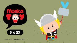 Mônica Toy | Thortoy (T05E29)