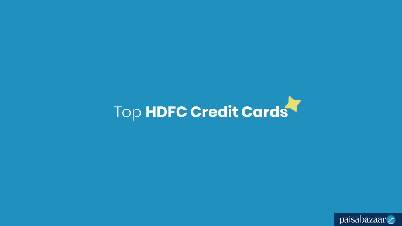 HDFC Credit Card - Apply for Best HDFC Bank Cards Online - 12 August