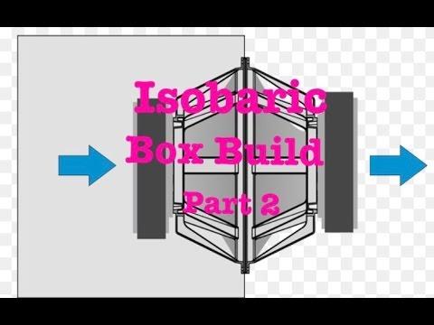 Isobaric Box Build Part 2