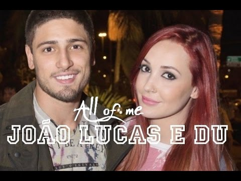 João Lucas & Du | All of me