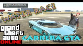 GTA ONLINE - Carrera GTA - Water Race