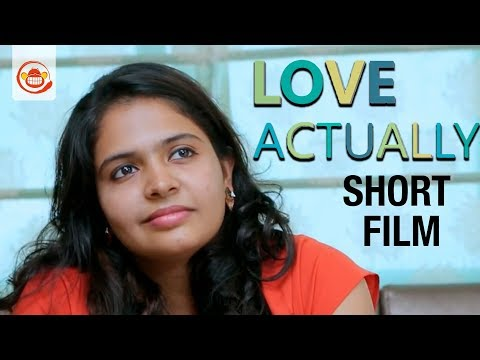 Love Actually - New Tamil Short Film 2018 || with Eng Sub