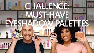 Challenge: Must-Have Eyeshadow Palettes | Sephora