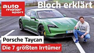 0-100, Verbrauch & Nordschleife: Die 7 größten Irrtümer zum Porsche Taycan - Bloch erklärt #90 | ams