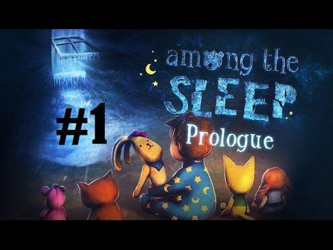 Among The Sleep : Prologue DLC - Bölüm 1 - Hortum Canavarı [Türkçe]