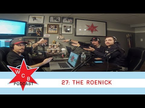 The Roenick | WCBPodcast