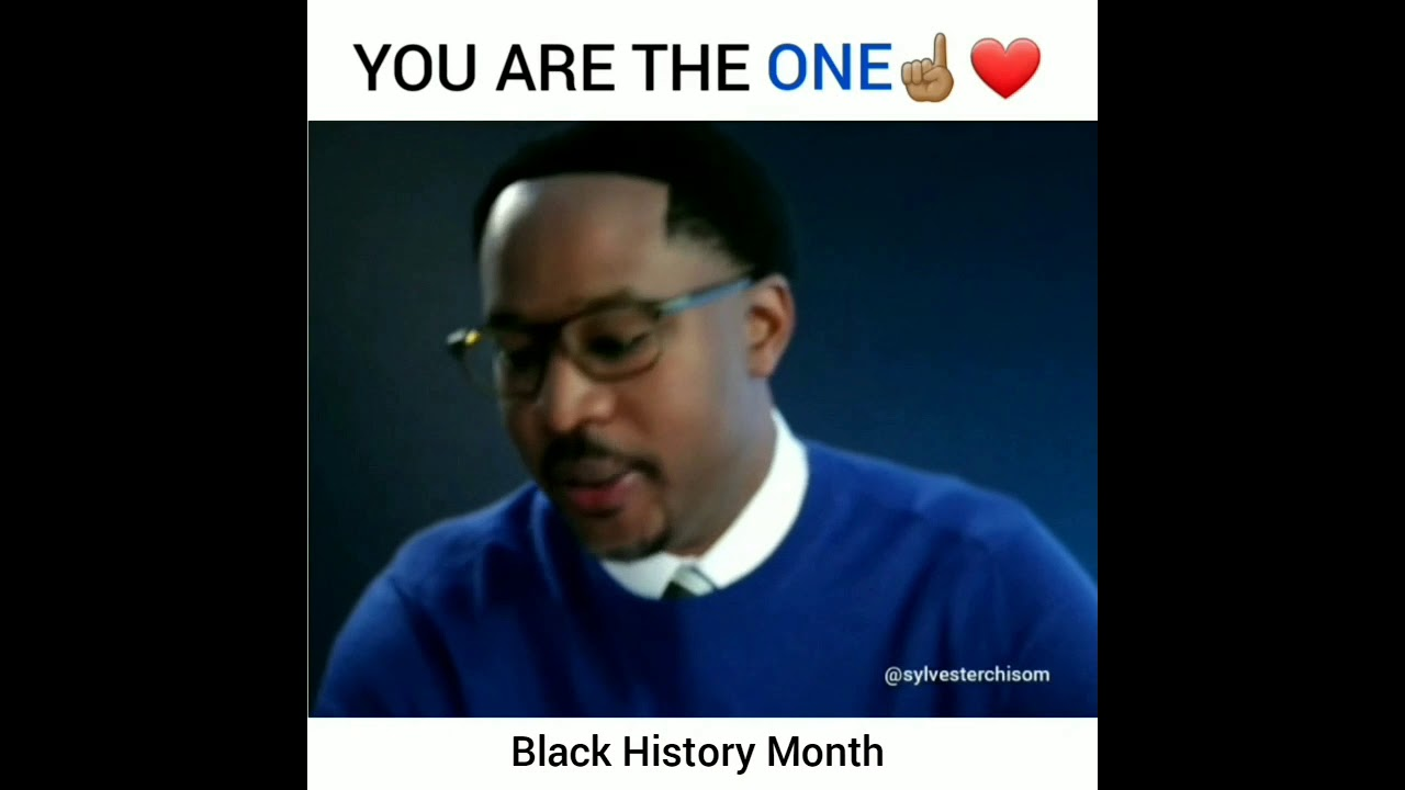 """""""You Are The One"""" Black History Month Message"""