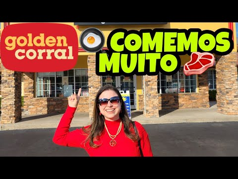 COMA O QUANTO QUISER – RESTAURANTE GOLDEN CORRAL ORLANDO (ALL YOU CAN EAT)