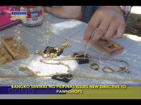 BANGKO SENTRAL NG PILIPINAS ISSUES NEW DIRECTIVE TO  PAWNSHOPS - BIZWATCH