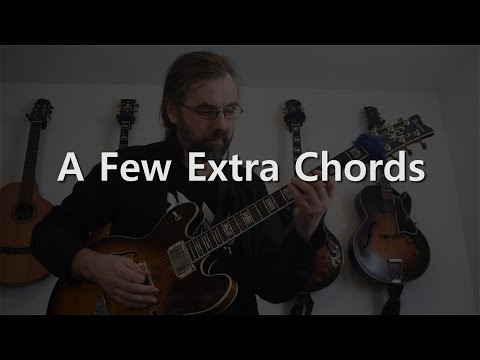 A Few Extra Chords - Jazz Guitar Solo on Stella By Starlight