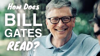 Bill Gates' WEIRD Reading Habits (How Bill Gates Reads Books And Remembers Everything)