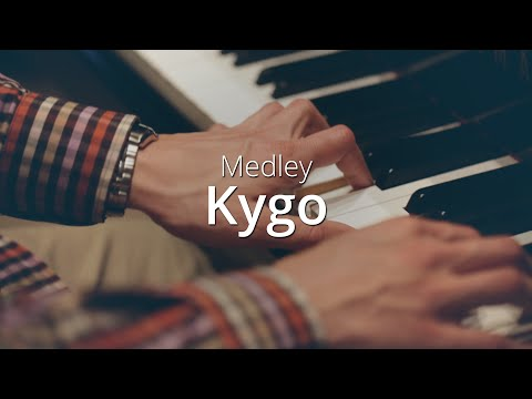 KYGO PIANO MEDLEY & Sheets