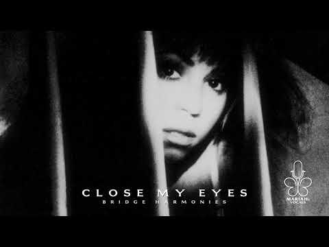 Mariah Carey - Close My Eyes (Bridge Harmonies)
