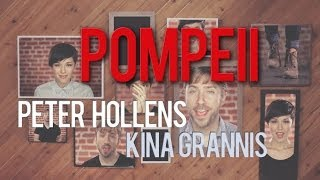 Repeat youtube video Bastille - Pompeii - Peter Hollens & Kina Grannis A cappella Cover