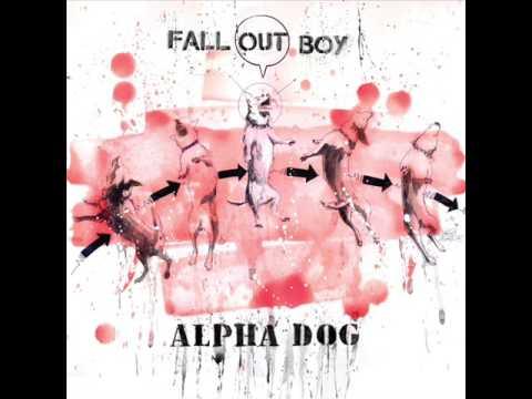 Fall Out Boy - Alpha Dog