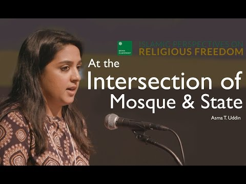 At the Intersection of Mosque and State - Asma T. Uddin | Spring 2016 Bayan Conference