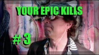 WOT - Your Epic Kills Episode 3 | World of Tanks