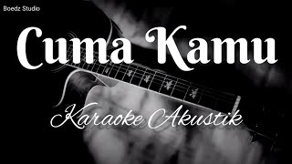 Cuma Kamu - Rhoma Irama - Karaoke Akustik