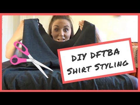 DIY DFTBA Shirt Styling!