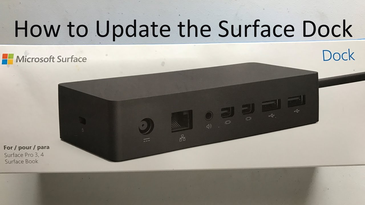 How to Update the Surface Dock